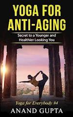 Yoga for Anti-Aging