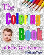 The Coloring Book of Baby Girl Names