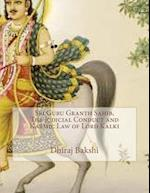 Sri Guru Granth Sahib, the Judicial Conduct and Karmic Law of Lord Kalki
