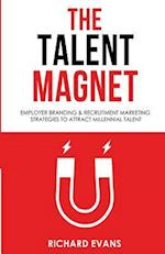 The Talent Magnet