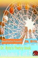 Dr. Ryte's Poetry Book Volumn 1 of 5 af Dr Ryte