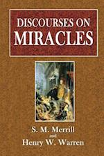 Discourses on Miracles