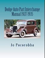 Dodge Auto Part Interchange Manual 1927-1935
