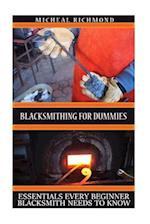 Blacksmithing for Dummies