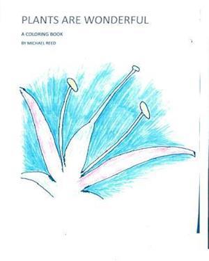 Bog, paperback Plants Are Wonderful af Michael T. Reed