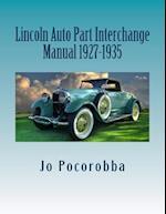 Lincoln Auto Part Interchange Manual 1927-1935