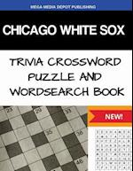 Chicago White Sox Trivia Crossword Puzzle and Word Search Book