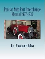 Pontiac Auto Part Interchange Manual 1927-1935