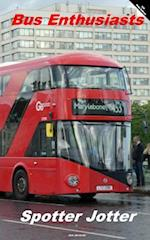 Bus Enthusiasts Spotter Jotter