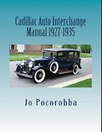 Cadillac Auto Part Interchange Manual 1927-1935