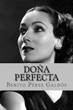 Dona Perfecta (Spanish Edition)