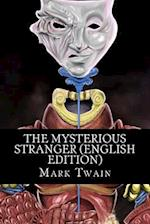 The Mysterious Stranger (English Edition)
