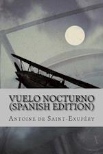 Vuelo Nocturno (Spanish Edition)