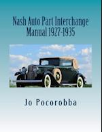 Nash Auto Part Interchange Manual 1927-1935