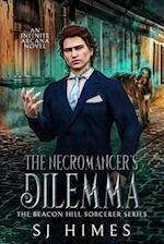 The Necromancer's Dilemma