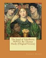 The Hand of Ethelberta.Novel by