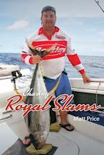 Chasing Royal Slams