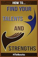 How to Find Your Talents and Strengths