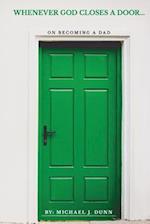 Whenever God Closes a Door