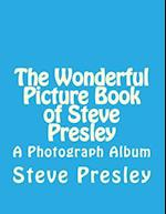 The Wonderful Picture Book of Steve Presley