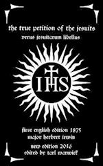 The True Petition of the Jesuits