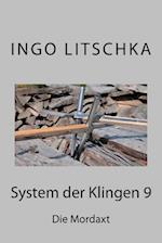 System Der Klingen 9