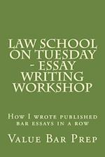 Law School on Tuesday - Essay Writing Workshop