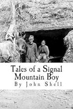 Tales of a Signal Mountain Boy