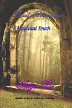 Good Intentions a Magickal Touch