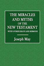 The Miracles and Myths of the New Testament