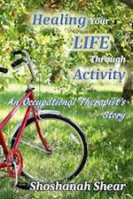 Healing Your Life Through Activity
