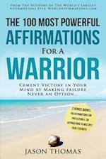 Affirmation the 100 Most Powerful Affirmations for a Warrior 2 Amazing Affirmative Bonus Books Included for Protection & Strength