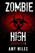 Zombie High Chronicles #1
