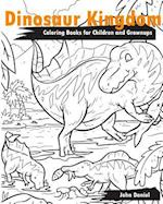 Dinosaur Kingdom Coloring Books for Children and Grownups