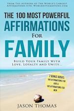 Affirmations the 100 Most Powerful Affirmations for Family 2 Amazing Affirmative Bonus Books Included for Kids & Men