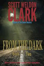 From the Dark, Book 2