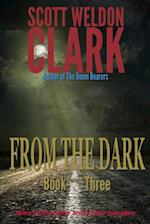 From the Dark, Book 3