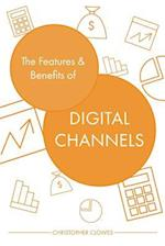 The Features and Benefits of Digital Channels