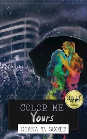 Color Me Yours af Diana T. Scott