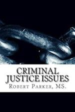 Criminal Justice Issues