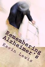 Remembering Alzheimer's