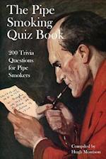 The Pipe Smoking Quiz Book
