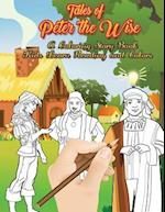 Tales of Peter the Wise - A Coloring Story Book