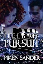 Life, Liberty, Pursuit af Piken Sander