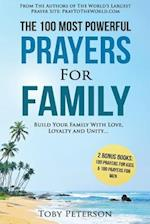 Prayer - The 100 Most Powerful Prayers for Family - 2 Amazing Bonus Books to Pray for Kids & Men