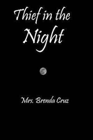 Thief in the Night af Mrs Brenda Cruz