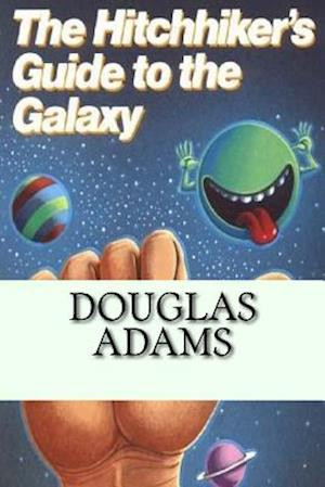 Bog, paperback The Hitchhiker's Guide to the Galaxy af Douglas Adams