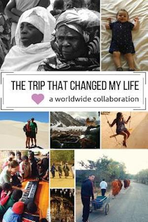 Bog, paperback The Trip That Changed My Life af Worldwide Travelers