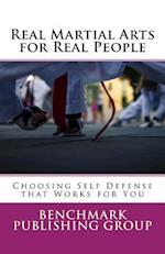 Real Martial Arts for Real People