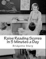 Raise Reading Scores in 5 Minutes a Day